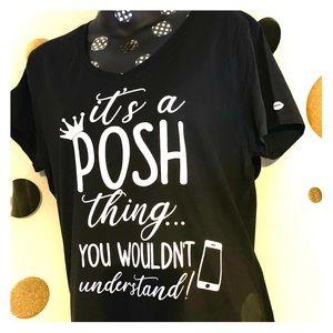 Poshmark Tee its a Posh Thing Black 2X V Neck
